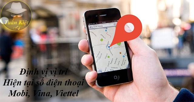 Dịch vụ điều tra thông tin, định vị số điện thoại Mobi, Vina, Vettel
