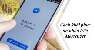 cách xem lại tin nhắn đã xoá trên messenger facebook bằng điện thoại