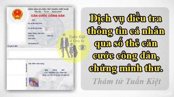 Dịch vụ điều tra thông tin cá nhân qua số chứng minh thư cmnd thẻ căn cước công dân