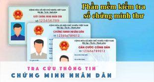 Phần mềm kiểm tra số chứng minh thư CMND thẻ căn cước công dân online
