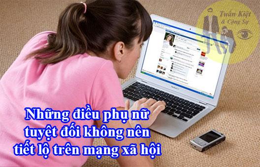 Những điều phụ nữ tuyệt đối không nên tiết lộ trên mạng xã hội